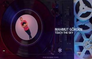 Mahmut Görgen - Touch The Sky #touchthesky #mahmutgörgen