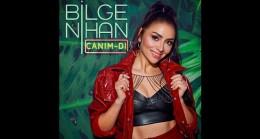 """Bilge Nihan'ın yeni şarkısı """"CANIM-DI"""" 30 Nisan'da müzikseverlerle buluşacak"""