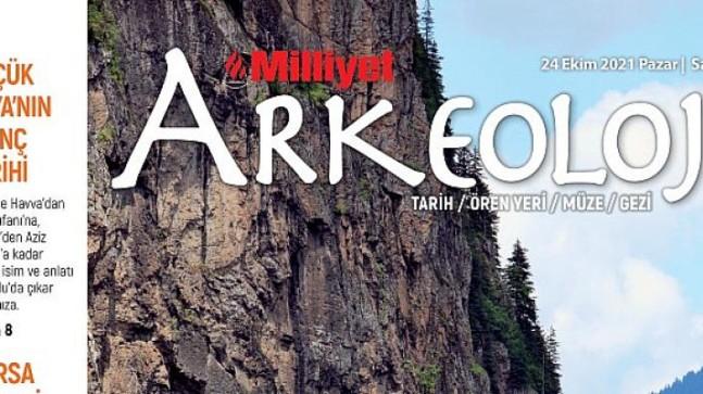 Milliyet Arkeoloji Dergisi Ekim sayısıyla tarihin derinliklerini mercek altına alıyor